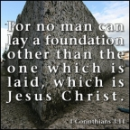 there is no other foundation 1 corinthians 3:11