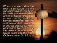 nailed to the cross Colossians 2:13-14
